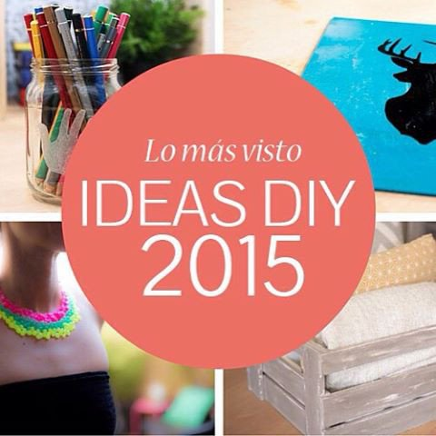 Las 5 ideas DIY más vistas en 2015 en Handfie