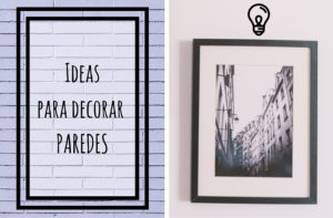 ideas para decorar paredes en casa