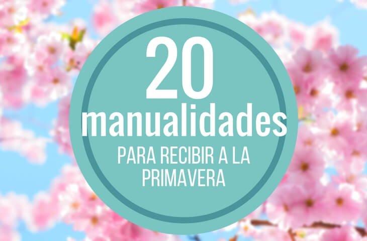 Manualidades Faciles De Primavera 20 Ideas Para El Buen Tiempo