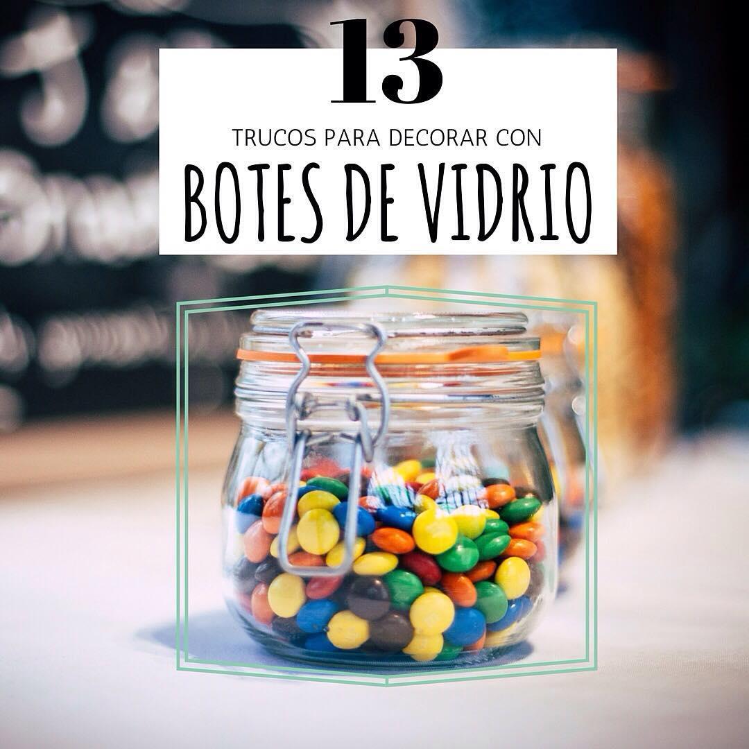 13 trucos para decorar con botes de vidrio handfie - Trucos para decorar ...