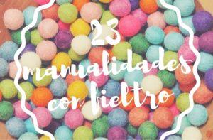 23 manualidades con fieltro