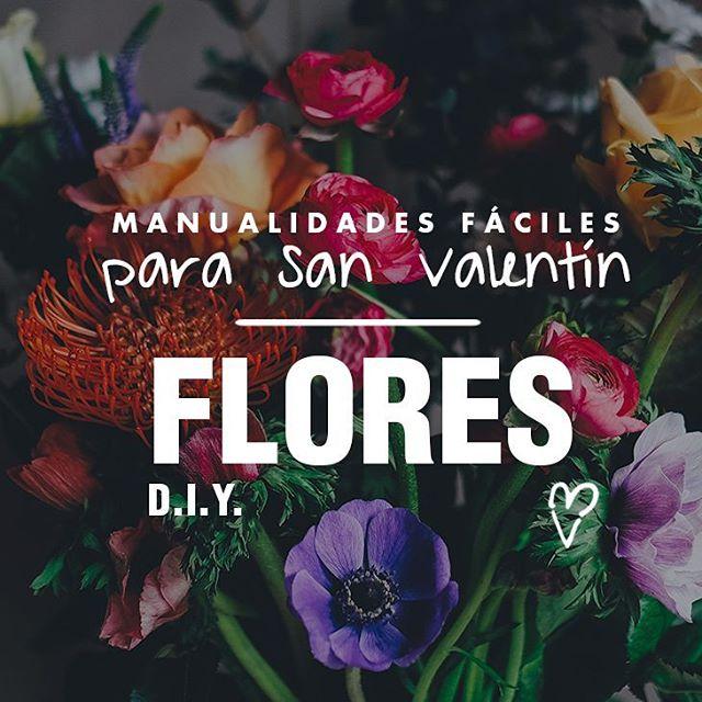 Blog sobre regalos originales para el dia de los enamorados centrado en la creacion de flores con tus propias manos