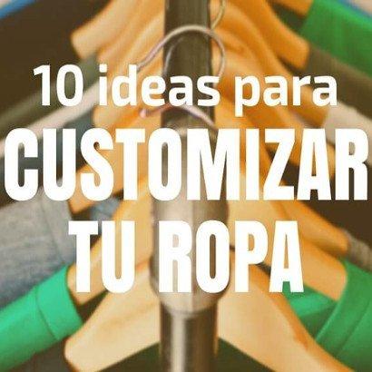 Ideas para customizar ropa para el entretiempo