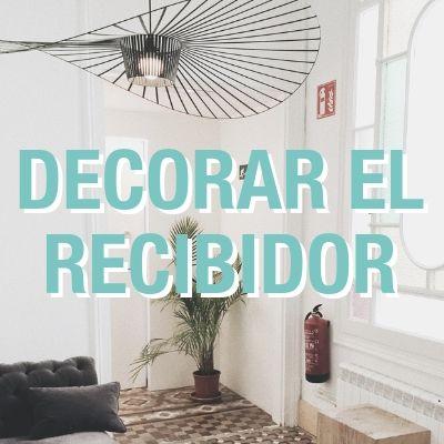 Cómo decorar el recibidor