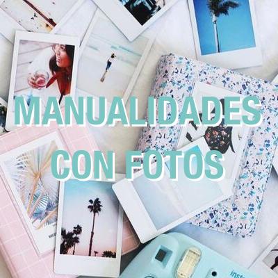Manualidades con fotos