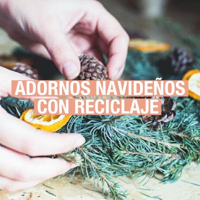 Adornos con material reciclado