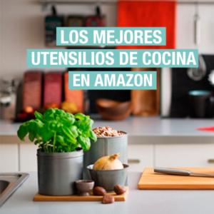 Los mejores utensilios de cocina en Amazon