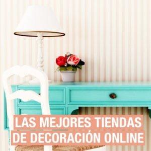 Las mejores tiendas de decoración online