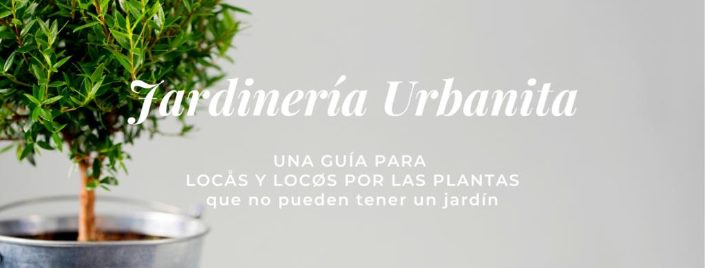 Jardinería urbanita