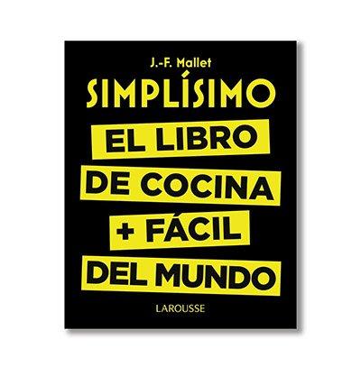 Portada del libro de cocina 'Simplisimo. El libro de cocina + fácil del mundo'