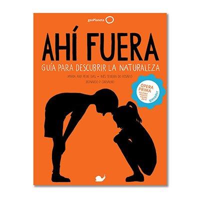 """Portada del libro guía para descubrir la naturaleza con niños """"Ahí fuera"""""""