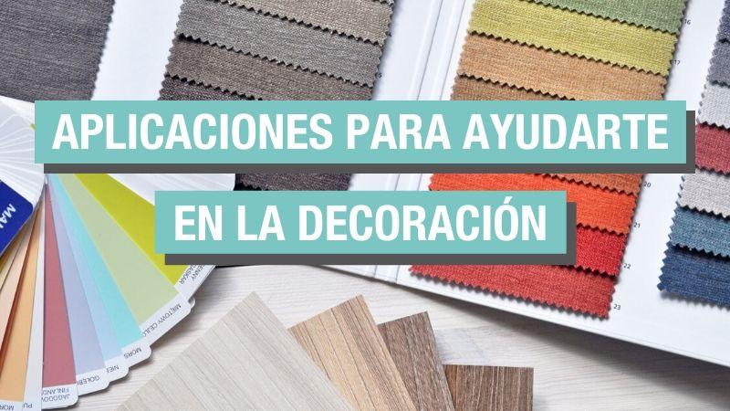 Apps para ayudarte en la decoración